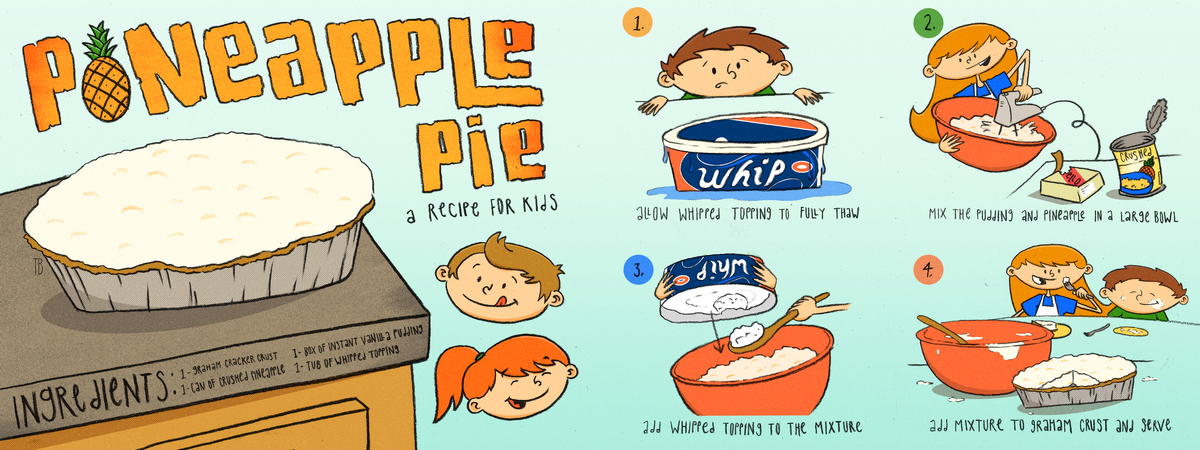 Pineapple Pie A Recipe For Kids By Thomas Boucher