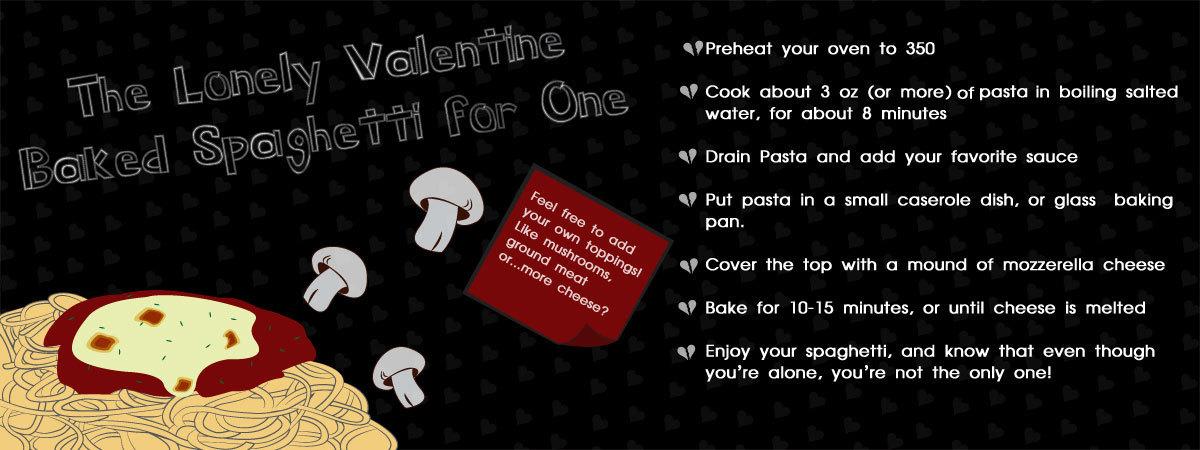 Lonely valentine spaghetti