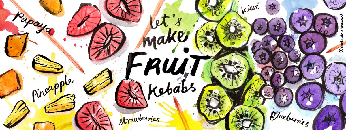 Letsmakefruitkebabs